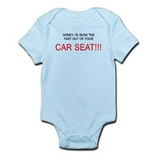 Honey, I'd suck the fart out of yer car seat!! Inf