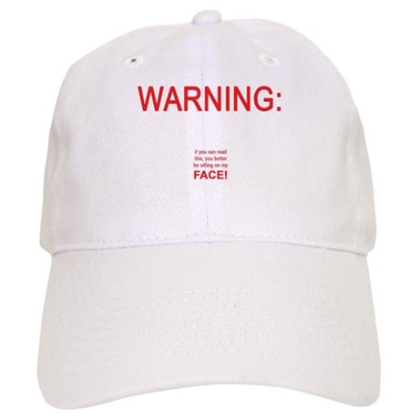 Warning: If you can read this ... Cap