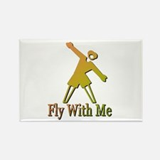 fly with me Rectangle Magnet