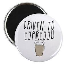 Driven to Espresso Magnet