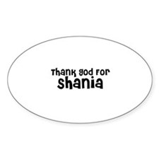 Thank God For Shania Oval Decal