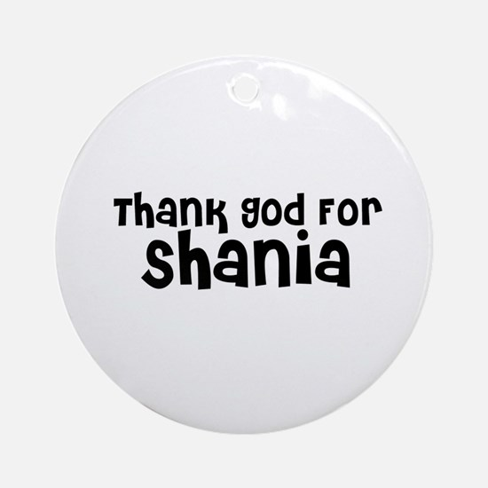 Thank God For Shania Ornament (Round)