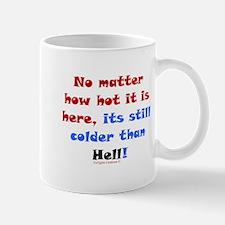 Colder Than Hell Mug