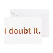 I doubt it. (Orange) Greeting Cards (Pk of 10)