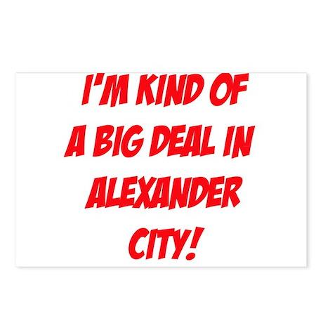 I'm Kind Of A Big Deal In Alexander City! Postcard