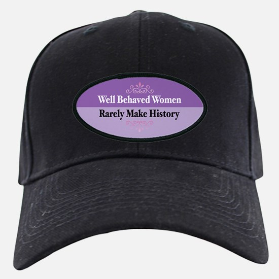 Well Behaved Baseball Hat