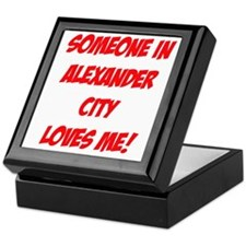 Someone in Alexander City Loves Me! Keepsake Box