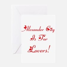 Alexander City Is For Lovers! Greeting Card