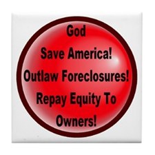 Outlaw Foreclosures Tile Coaster