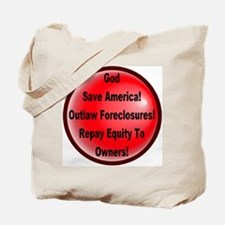 Outlaw Foreclosures Tote Bag