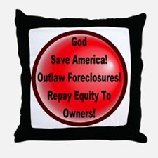 Outlaw Foreclosures Throw Pillow