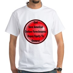 Outlaw Foreclosures White T-Shirt