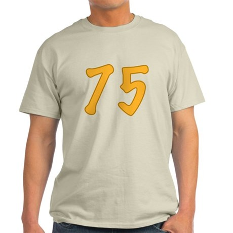 75th Birthday (Orange) Light T-Shirt