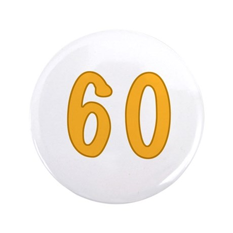 "60th Birthday (Orange) 3.5"" Button"