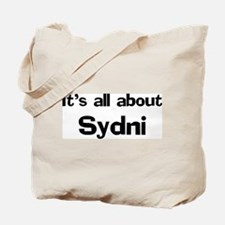 It's all about Sydni Tote Bag