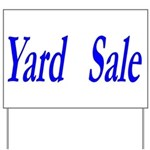 Yard Sale #2 Yard Sign