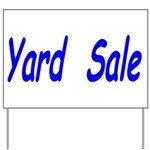 Yard Sale #3 Yard Sign