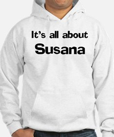 It's all about Susana Hoodie