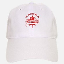 I'd Rather Be In Canada Baseball Baseball Cap