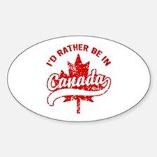 I'd Rather Be In Canada Decal