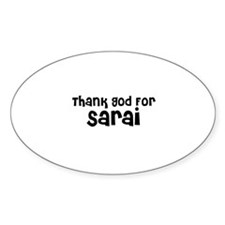 Thank God For Sarai Oval Decal