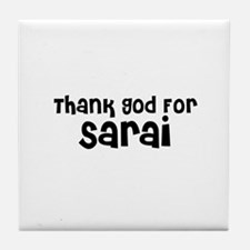 Thank God For Sarai Tile Coaster
