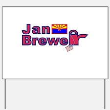 Jan Brewer Yard Sign