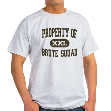 Property of Brute Squad Light T-Shirt