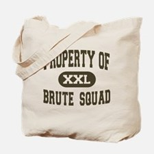 Property of Brute Squad Tote Bag
