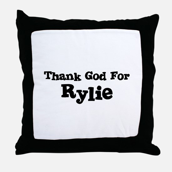 Thank God For Rylie Throw Pillow