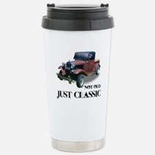 "not old ""just classic"" Stainless Steel Travel Mug"