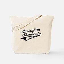 Australian Shepherds Rule Tote Bag