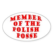 Member of the Polish Posse Oval Decal
