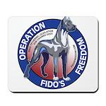 Operation Fido's Freedom Mousepad