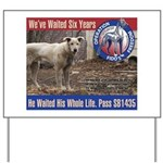 Operation Fido's Freedom Yard Sign