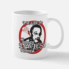I HATE James LAWLESS banned Mug