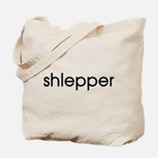 Shlepper Tote Bag