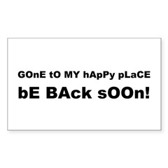 Gone to my happy place Sticker (Rectangle 50 pk)