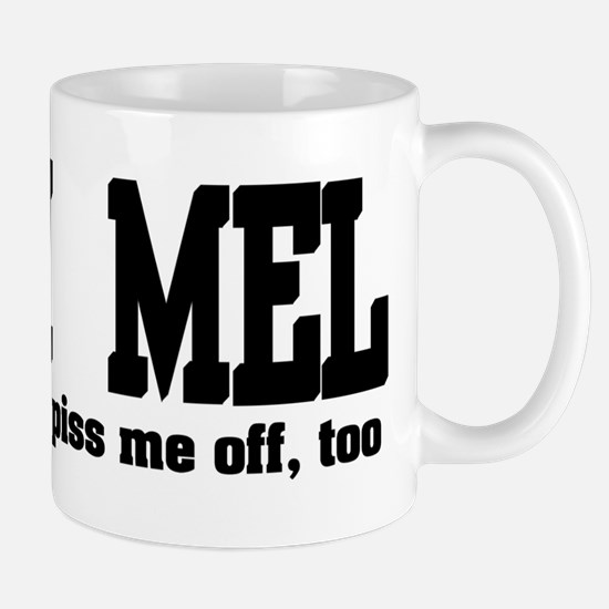 Team Mel Pissed Off Mug