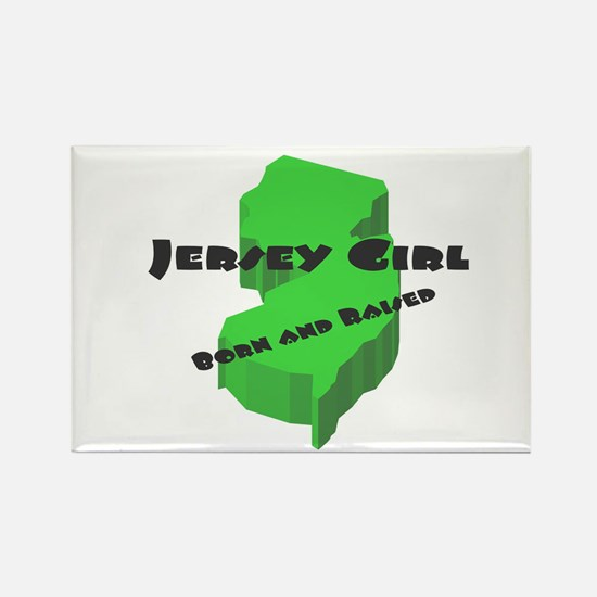 Jersey Girl, Born & Raised Rectangle Magnet