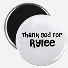 Thank God For Rylee Magnet