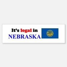 It's Legal in Nebraska Bumper Bumper Sticker
