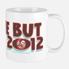 Anyone But Obama Mug
