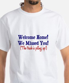 Welcome Home - Trash Shirt