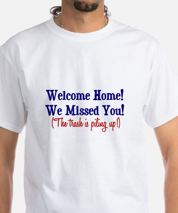 Welcome Home - Trash White T-Shirt