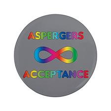 """Aspergers Acceptance 3.5"""" Button"""
