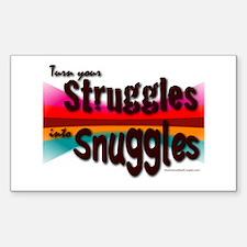 Struggles/Snuggles Decal