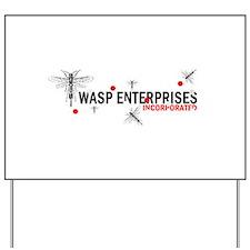Wasp Enterprises Yard Sign
