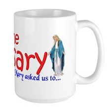 Pray the Rosary - Large Coffee Mug (h)
