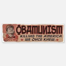 OBAMunism kills U.S. Bumper Bumper Sticker